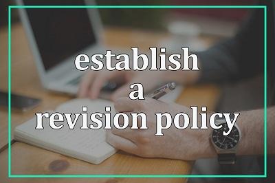 Establish a Revision policy