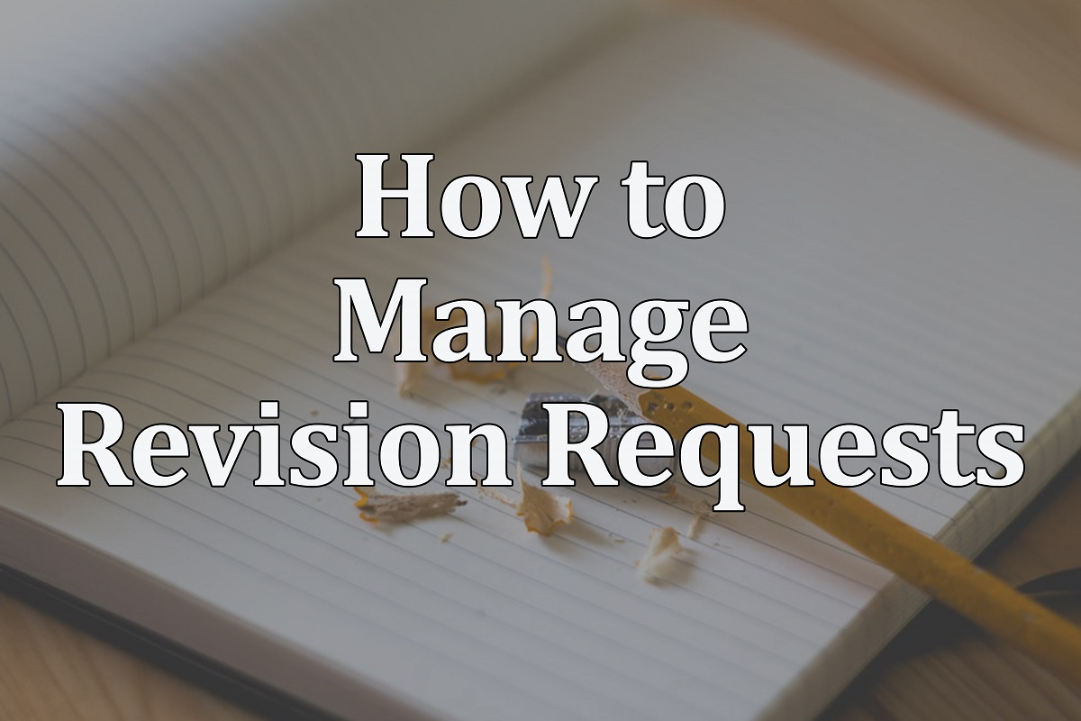 How to Manage Revision Requests